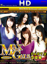 MAX GALS DX Part 2