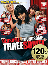 Oldsome Youngsome Threesome