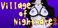 Village of Nightmare 2