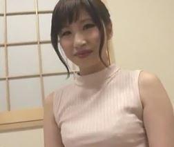 (ヒトヅマムービー)《初撮りヒトヅマ》熟れぐわいが良い感じのヨメさんが日頃のストレスを他人棒で乱れ狂う