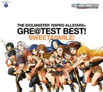 THE IDOLM@STER 765PRO ALLSTARS+ GRE@TEST BEST! -SWEET&SMILE!-